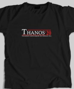 Hot Thanos 20 the hardest choices require the strongest will shirt 1 1 247x296 - Hot Thanos' 20 the hardest choices require the strongest will shirt