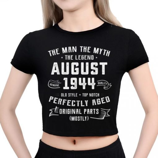Hot The Man Myth Legend August 1944 Birthday 75 Years Old shirt 3 1 510x510 - Hot The Man Myth Legend August 1944 Birthday 75 Years Old shirt