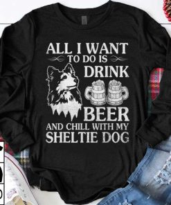 Hot trend All I Want To Do Is Drink Beer Chill With My Sheltie sweater 1 1 247x296 - Hot trend All I Want To Do Is Drink Beer Chill With My Sheltie sweater