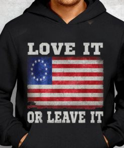 Nice price Love It Or Leave It Betsy Ross Flag shirt 2 1 1 247x296 - Nice price Love It Or Leave It Betsy Ross Flag shirt