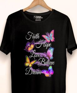 Official Faith Hope Love Believe Dream Colorful Butterfly shirt 1 1 247x296 - Official Faith Hope Love Believe Dream Colorful Butterfly shirt