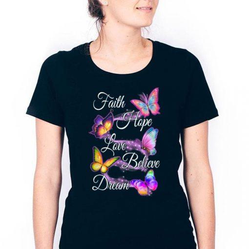 Official Faith Hope Love Believe Dream Colorful Butterfly shirt 3 1 510x510 - Official Faith Hope Love Believe Dream Colorful Butterfly shirt
