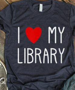 Official I Love My Library For Book Lovers Librarian Gifts shirt 1 1 247x296 - Official I Love My Library For Book Lovers Librarian Gifts shirt
