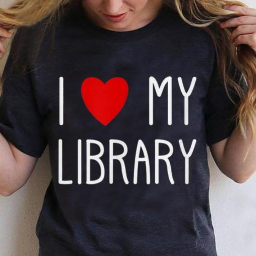 Official I Love My Library For Book Lovers Librarian Gifts shirt 3 1 510x510 - Official I Love My Library For Book Lovers Librarian Gifts shirt