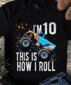 Official I m 10 This Is How I Roll 10th Birthday Boy Monster Truck Car shirt 1 1 247x296 - Official I'm 10 This Is How I Roll 10th Birthday Boy Monster Truck Car shirt