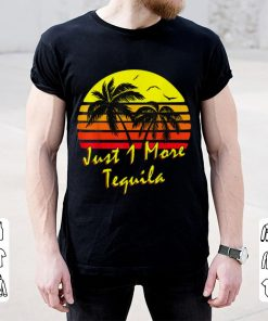 Official Just 1 More Tequila Summer Beach Palm Tree Sunset shirt 2 1 247x296 - Official Just 1 More Tequila Summer Beach Palm Tree Sunset shirt