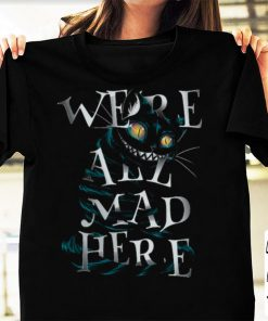 Official Mad Cat Were All Mad Here shirt 1 1 247x296 - Official Mad Cat Were All Mad Here shirt