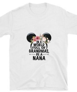 Official Minnie mouse head in a world full of grandmas be a nana shirt 1 1 247x296 - Official Minnie mouse head in a world full of grandmas be a nana shirt