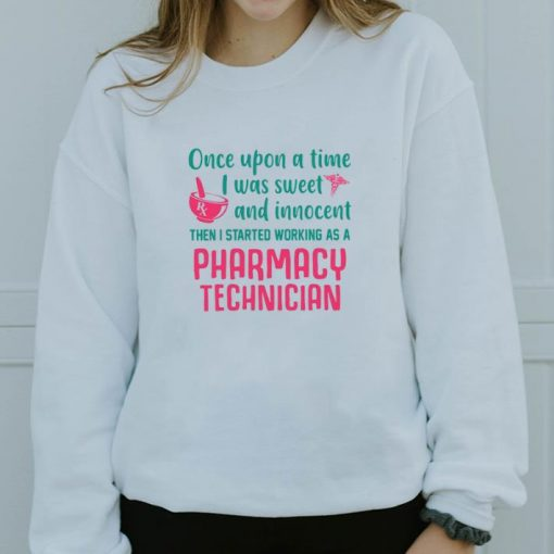 Official Once upon a time i was sweet and innocent pharmacy technician shirt 3 1 510x510 - Official Once upon a time i was sweet and innocent pharmacy technician shirt
