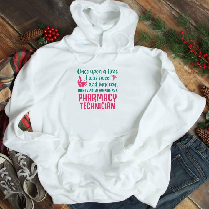 Official Once upon a time i was sweet and innocent pharmacy technician shirt