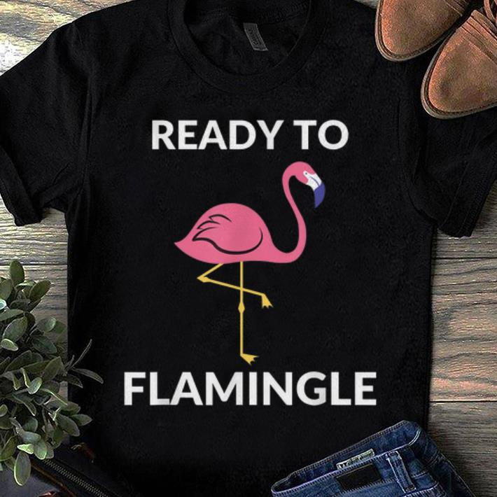 Official Ready To Flamingle Flamingo shirt