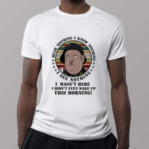 Official Sergeant Schultz i know nothing i see nothing i hear nothing i wasn t here shirt 2 1 510x510 - Official Sergeant Schultz i know nothing i see nothing i hear nothing i wasn't here shirt