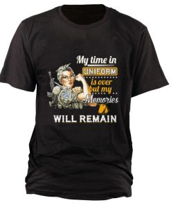 Official Strong girl My time in uniform is over but my memories will remain shirt 1 1 247x296 - Official Strong girl My time in uniform is over but my memories will remain shirt