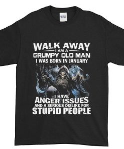 Official The Death Walk away i am a grumpy old man i was born in january shirt 1 1 247x296 - Official The Death Walk away i am a grumpy old man i was born in january shirt