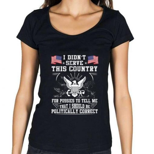 Official U S Navy I Didn t Serve This Country For Pussies To Tell Me That I Should Be Politically shirt 3 1 510x510 - Official U.S. Navy I Didn't Serve This Country For Pussies To Tell Me That I Should Be Politically shirt