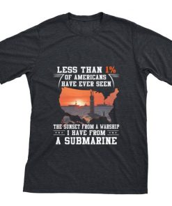 Official U S Sailors Less than 1 of Americans have ever seen submarine shirt 1 1 247x296 - Official U.S. Sailors Less than 1% of Americans have ever seen submarine shirt