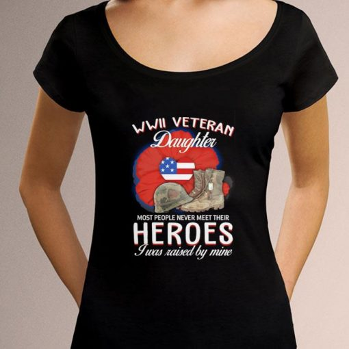 Official WWII Veteran daughter most people never meet their heroes shirt 3 1 510x510 - Official WWII Veteran daughter most people never meet their heroes shirt
