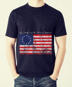 Official trend Life Liberty and the Pursuit of Happiness Betsy Ross Flag shirt 2 1 247x296 - Official trend Life, Liberty, and the Pursuit of Happiness Betsy Ross Flag shirt