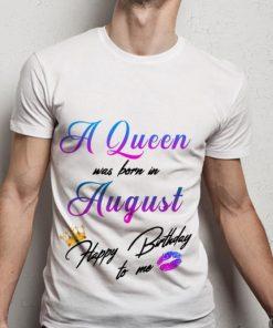 Original A Queen Was Born In August Happy Birthday To Me shirt 1 1 247x296 - Original A Queen Was Born In August Happy Birthday To Me shirt
