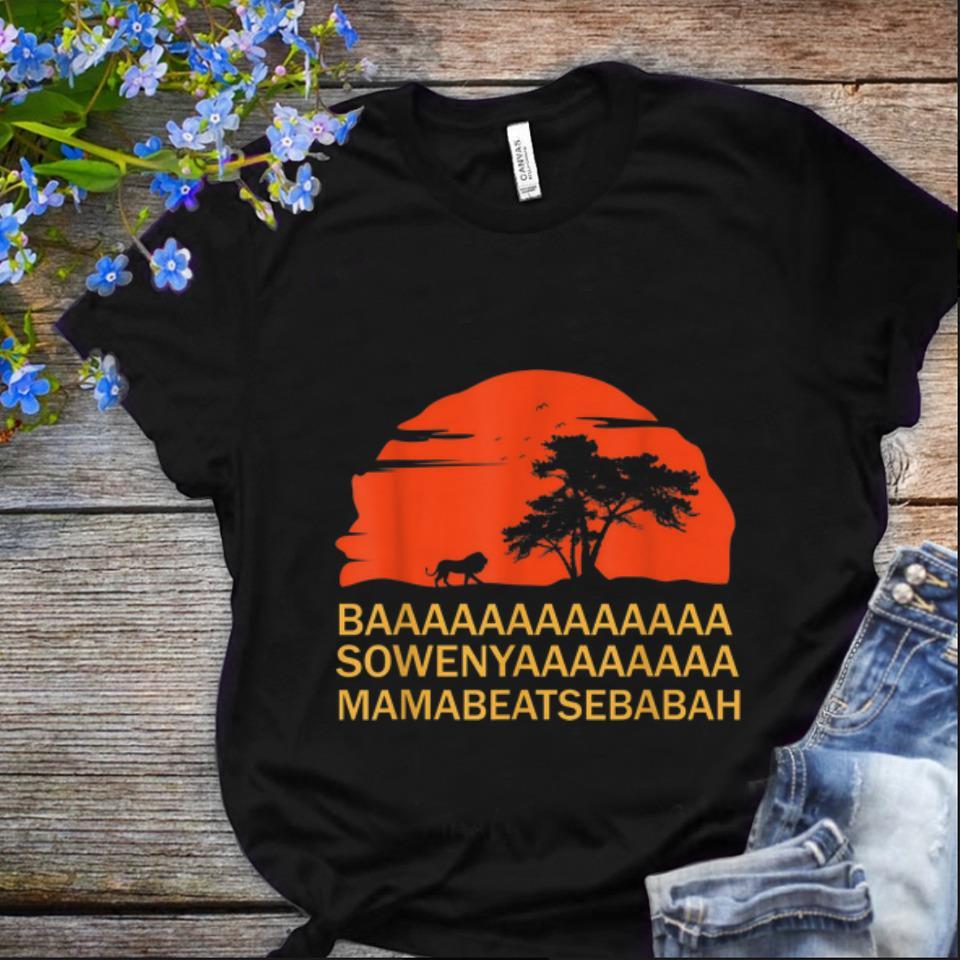 Original Baaaaaa Sowenyaaaa African King Lion Disney shirt