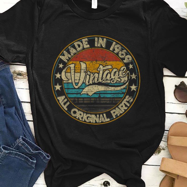Original Classic 50th Birthday Vintage 1969 shirt
