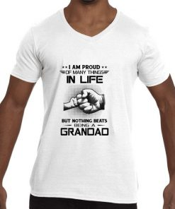 Original I am proud of many things in life but nothing beats being a grandad shirt 2 1 247x296 - Original I am proud of many things in life but nothing beats being a grandad shirt
