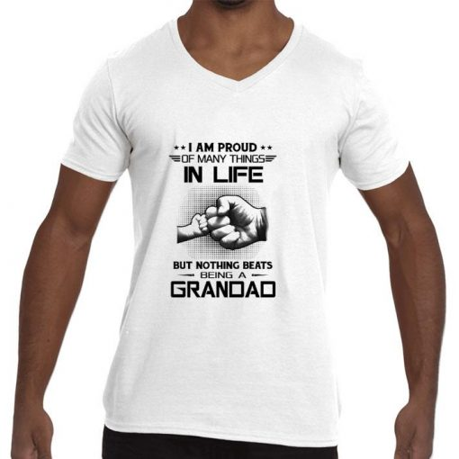 Original I am proud of many things in life but nothing beats being a grandad shirt 2 1 510x510 - Original I am proud of many things in life but nothing beats being a grandad shirt