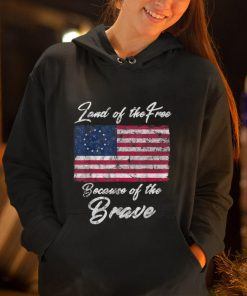 Original Land Of the Free Because Of The Brave Betsy Ross Flag shirt 2 1 247x296 - Original Land Of the Free Because Of The Brave Betsy Ross Flag shirt