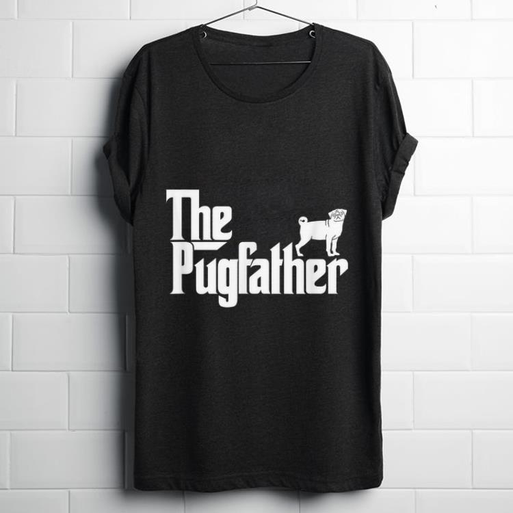 Original Pug Owner The Pugfather Pug Father Dog Lover shirt