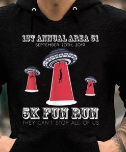 Original Storm Area 51 They Cant Stop All Of Us 5k Fun Run shirt 2 1 247x296 - Original Storm Area 51 They Cant Stop All Of Us 5k Fun Run shirt