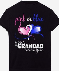Pink Or Blue Your Grandad Loves You Gender Reveal Heart shirt 1 1 247x296 - Pink Or Blue Your Grandad Loves You Gender Reveal Heart shirt