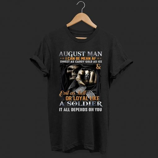 Premium August Man I Can Be Mean AF A August Man Can Be shirt 1 1 510x510 - Premium August Man I Can Be Mean AF A August Man Can Be shirt