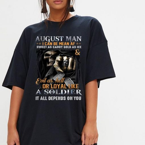 Premium August Man I Can Be Mean AF A August Man Can Be shirt 3 1 510x510 - Premium August Man I Can Be Mean AF A August Man Can Be shirt