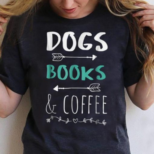 Premium Dogs Books Coffee Weekend Animal Lover Gift shirt 3 1 510x510 - Premium Dogs Books Coffee Weekend Animal Lover Gift shirt