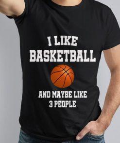 Premium I Like Basketball And Maybe Like Three People Sport shirt 1 1 247x296 - Premium I Like Basketball And Maybe Like Three People Sport shirt