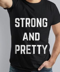 Premium Strong And Pretty shirt 1 1 247x296 - Premium Strong And Pretty shirt