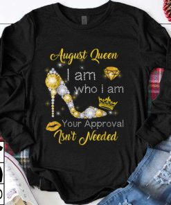 Premium trend August Girl I Am Who I Am Your Approval Isn t Needed Diamond shirt 1 1 247x296 - Premium trend August Girl I Am Who I Am Your Approval Isn't Needed Diamond shirt