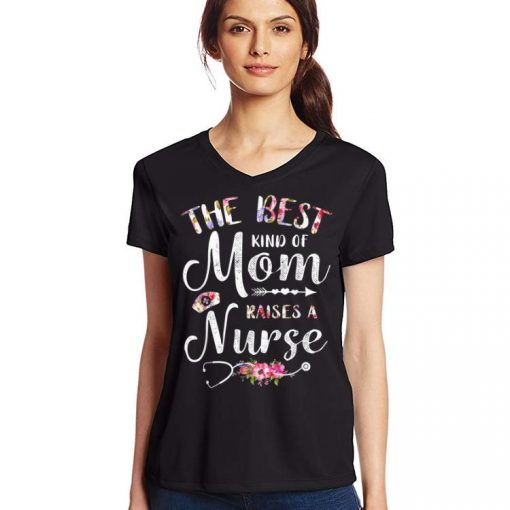Top Best Kind Of Mom Raises A Nurse Mothers Day Tee shirt 3 1 510x510 - Top Best Kind Of Mom Raises A Nurse Mothers Day Tee shirt