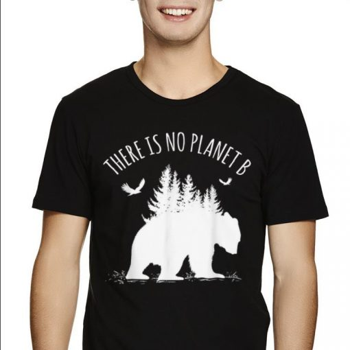 Top Earth Day There is No Planet B Save Our Planet shirt 2 1 510x510 - Top Earth Day There is No Planet B Save Our Planet shirt