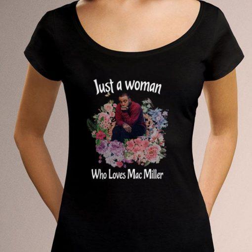 Top Flower Just a woman who loves Mac Miller shirt 3 1 510x510 - Top Flower Just a woman who loves Mac Miller shirt