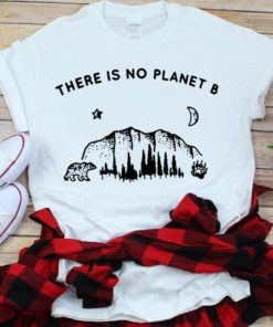 Top There Is No Planet B Save Our Planet shirt 1 1 247x296 - Top There Is No Planet B Save Our Planet shirt
