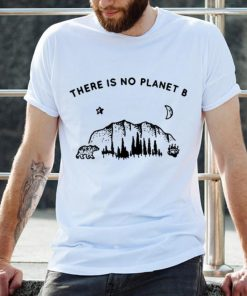 Top There Is No Planet B Save Our Planet shirt 2 1 247x296 - Top There Is No Planet B Save Our Planet shirt