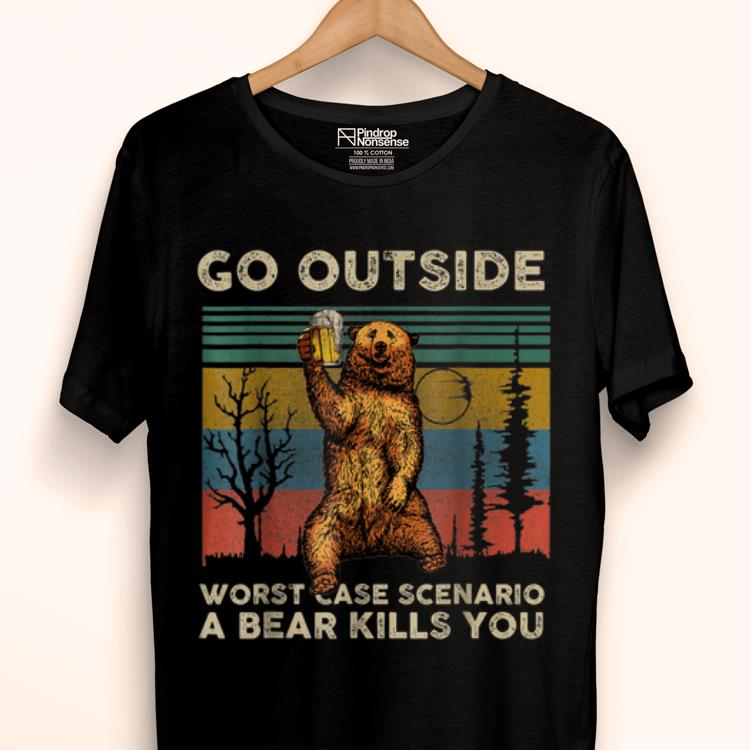 Top Vintage Go Outside Worst Case Scenario A Bear Kills You shirt