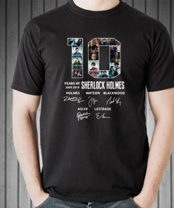 Awesome 10 Years Of 2009 2019 Sherlock Holmes Signature shirt 2 1 247x296 - Awesome 10 Years Of 2009-2019 Sherlock Holmes Signature shirt