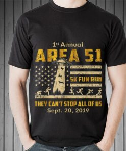 Awesome 1st Annual Storm Area 51 5k Fun Run They Can t Stop Us American Flag Ufo shirt 2 1 247x296 - Awesome 1st Annual Storm Area 51 5k Fun Run They Can't Stop Us American Flag Ufo shirt