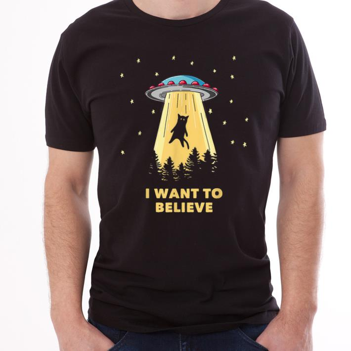 Awesome Cat Alien Abduction I Want To Believe UFO Area 51 shirt