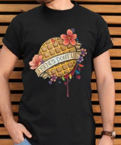 Awesome Friends Dont Lie Waffle Flower shirt 2 1 247x296 - Awesome Friends Dont Lie Waffle Flower shirt