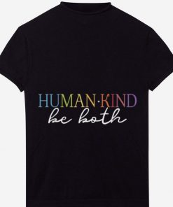 Awesome Humankind Be Both shirt 1 1 247x296 - Awesome Humankind Be Both shirt
