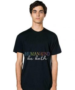 Awesome Humankind Be Both shirt 2 1 247x296 - Awesome Humankind Be Both shirt
