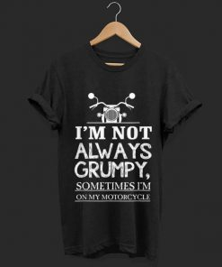 Awesome I m Not Always Grumpy Sometimes I m On My Motorcycle shirt 1 1 247x296 - Awesome I'm Not Always Grumpy, Sometimes I'm On My Motorcycle shirt